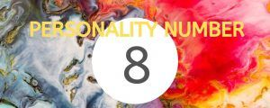 Personality Number 8