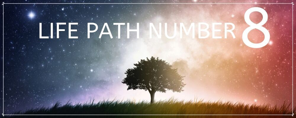 Life Path Number 8