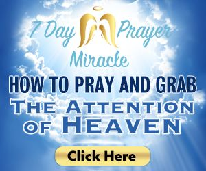 7dayprayermiracle-Attention-for-Heaven