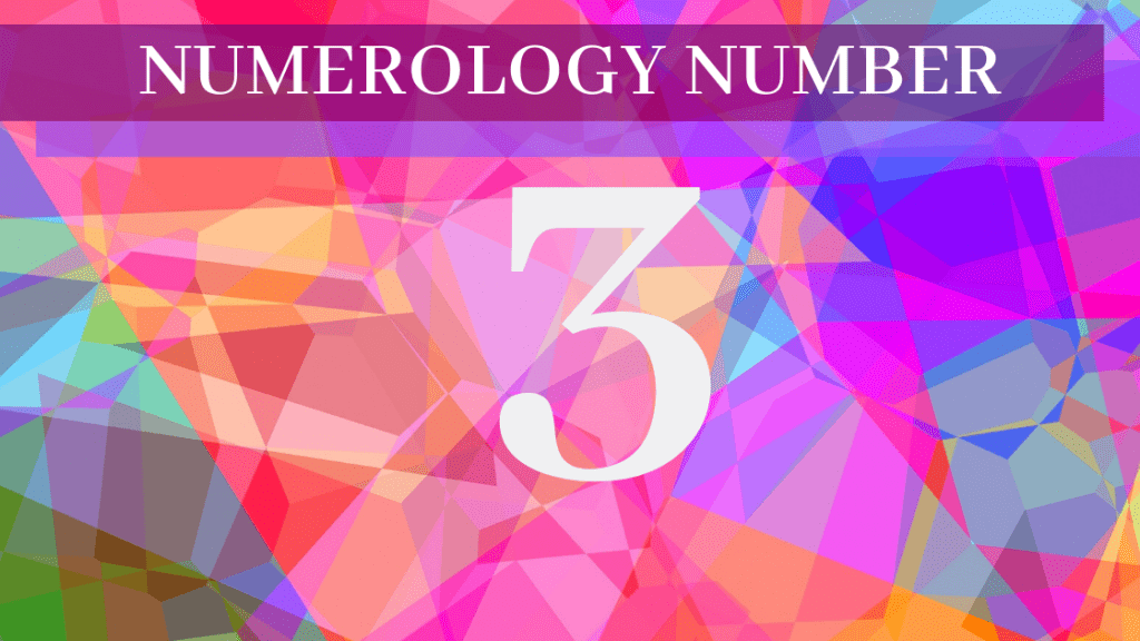 Numerology 3 - Meaning Of Number 3