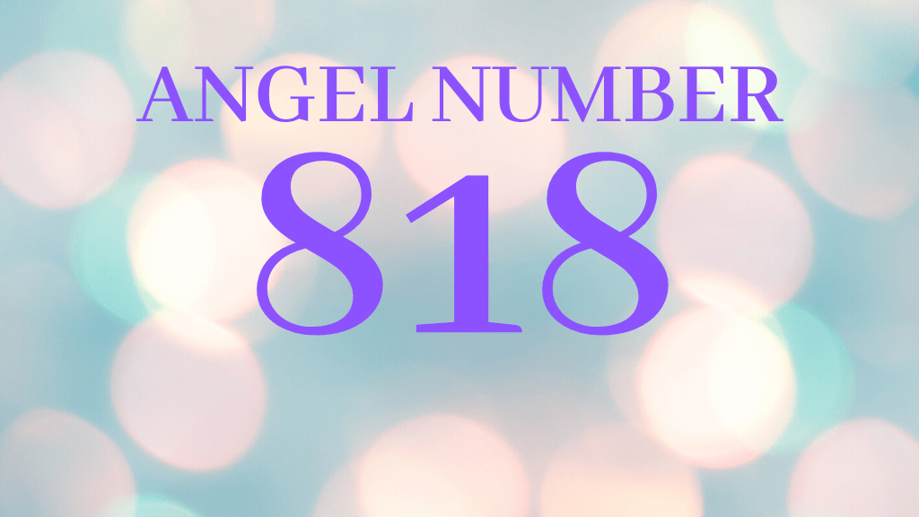 Angel number 818