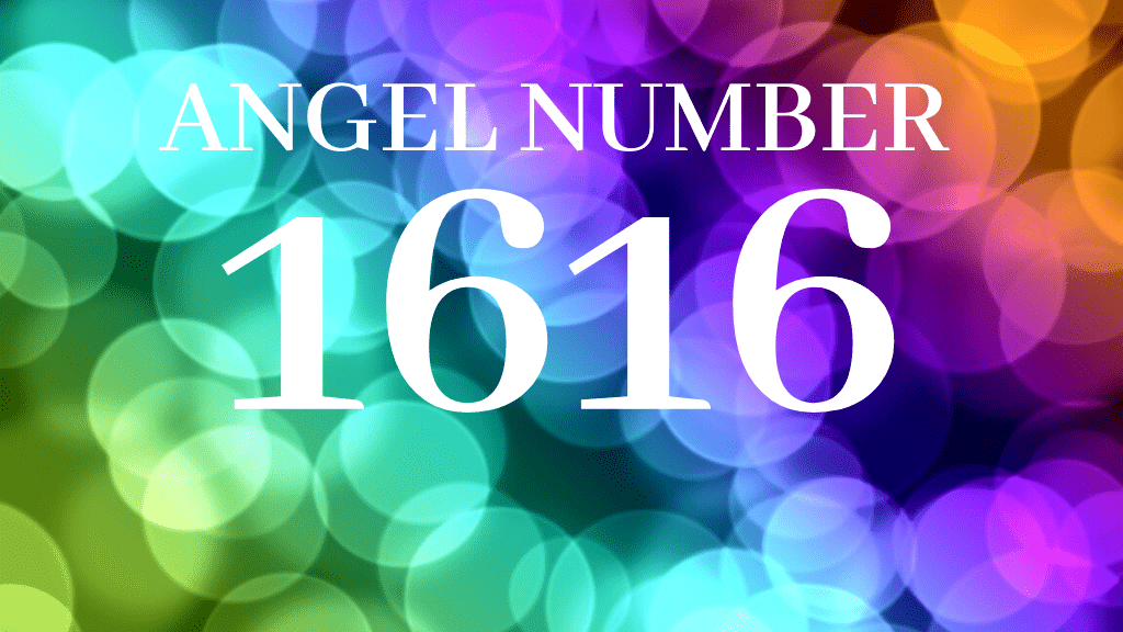 1616 angel number meaning