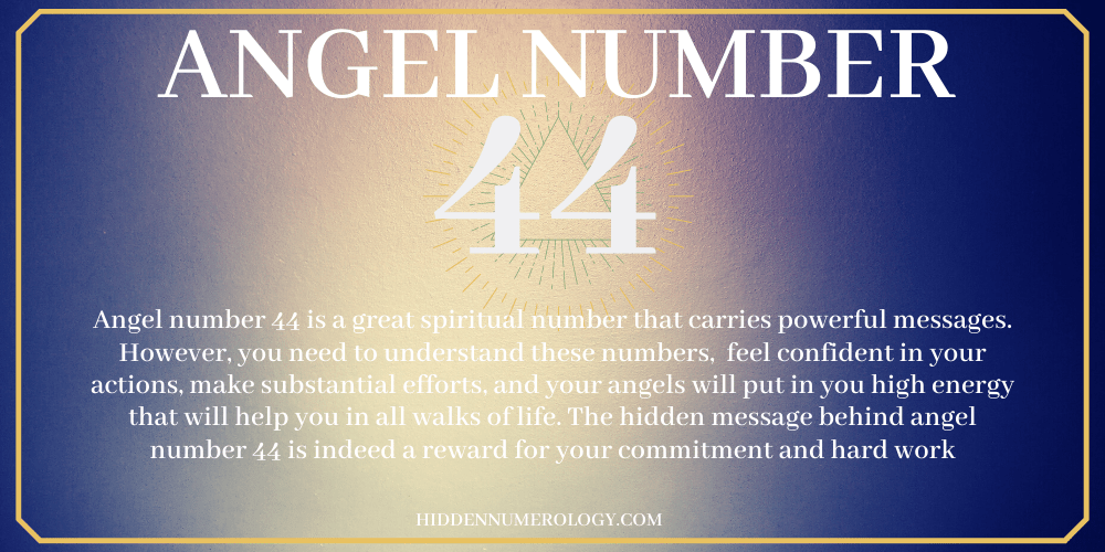 44 ANGEL NUMBER MEANING