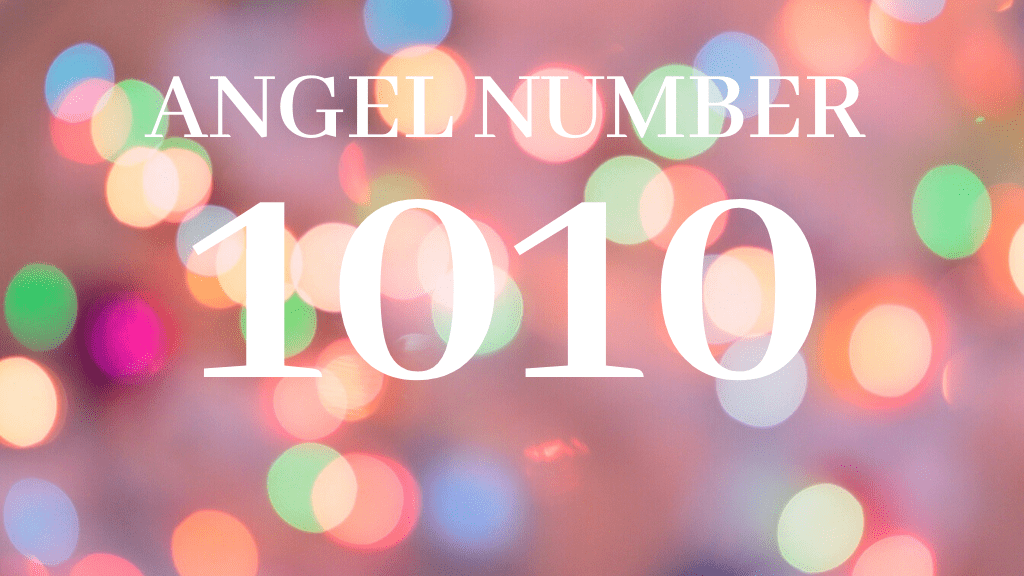 angel number 1010 meaning
