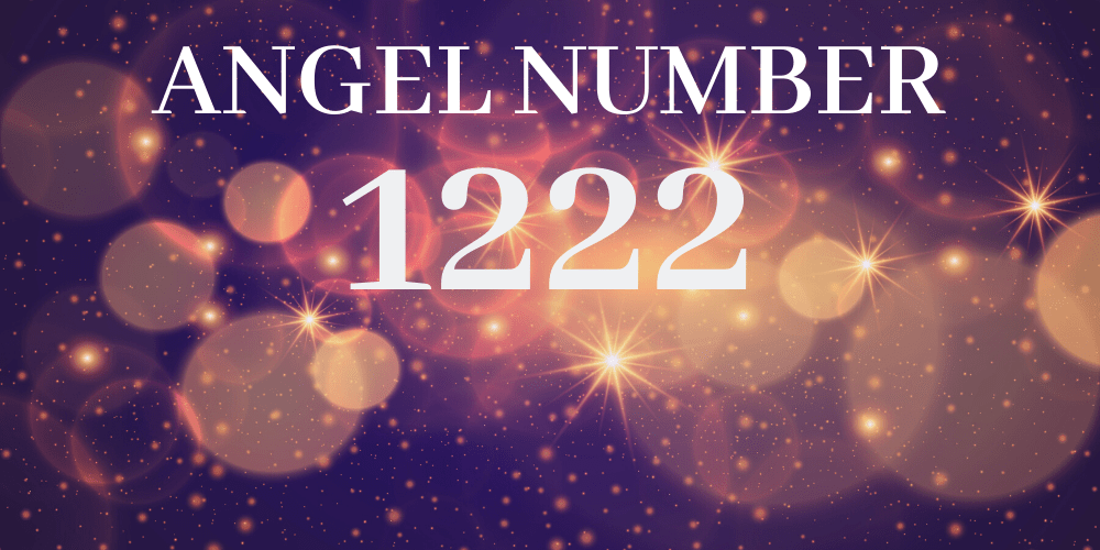 Angel number 1222