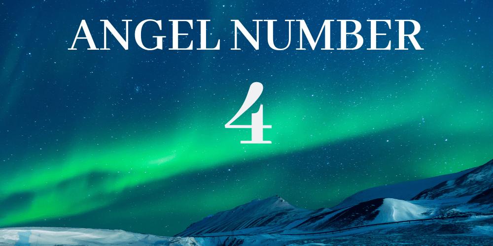 Angel Number 4