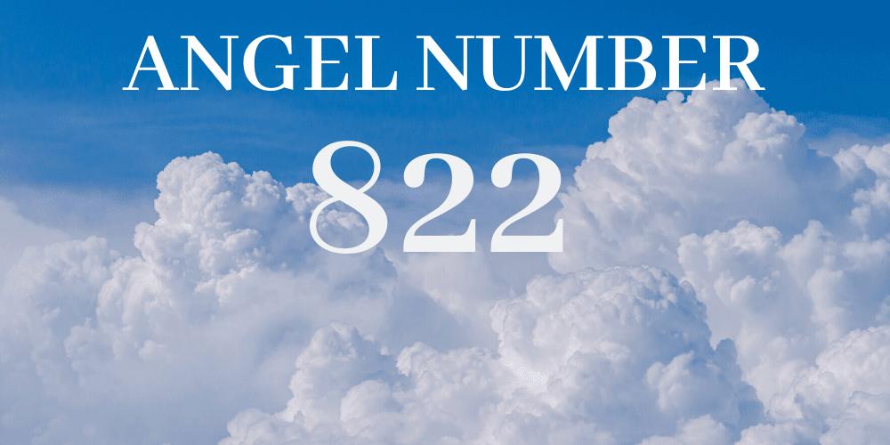 Angel number 822