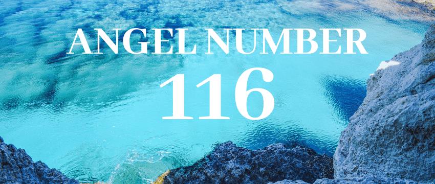 ANGEL NUMBER 116